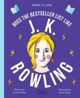 Boss the Bestseller List Like J.K. Rowling