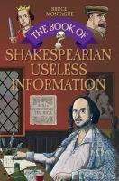 Book of Shakespearean Useless Information