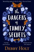 The Dangers of Family Secrets
