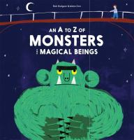 An A to Z of Monsters and Magical Beings By Rob Hodgson
