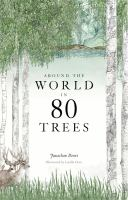 Image: Around the World in 80 Trees