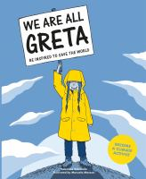 We Are All Greta: Be Inspired to Save the World