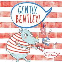 Gently Bentley