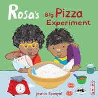 Rosa%27s big pizza experiment1 volume (unpaged) : illustrations (colour) ; 21 cm.
