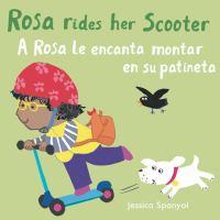 A ROSA LE ENCANTA MONTAR EN SU PATINETA / ROSA RIDES HER SCOOTER