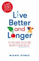 Live Better and Longer