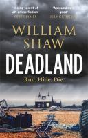 Deadland : Run. Hide. Die.