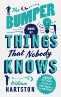 The Bumper Book of Things That Nobody Knows