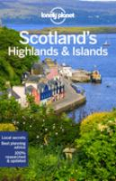 Lonely Planet Scotland's Highlands & Islands 4th Ed. : 4th Edition.