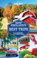 Lonely Planet New England's Best Trips