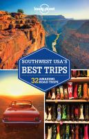 LONELY PLANET SOUTHWEST USA'S BEST TRIPS 3RD ED