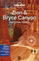 Lonely Planet. Zion & Bryce Canyon National Parks.
