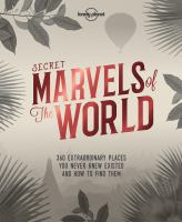 Secret marvels of the world.