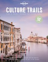 Lonely Planet Culture Trails, [2017]