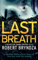 Last Breath : A Gripping Serial Killer Thriller That Will Have You Hooked