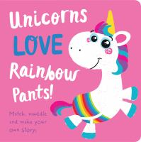 Unicorns Love Rainbow Underpants