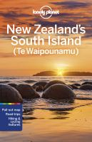 Lonely Planet New Zealand's South Island (Te Waipounamu)