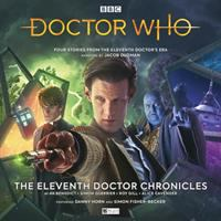 Doctor Who. The Eleventh Doctor Chronicles
