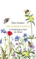 The garden jungle or gardening to save the planet