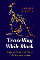 TRAVELLING WHILE BLACK