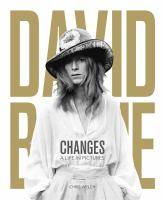 David Bowie - changes : a life in pictures