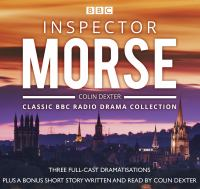 Inspector Morse: Classic BBC Radio Drama Collection