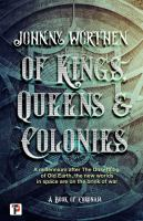 Of Kings, Queens and Colonies