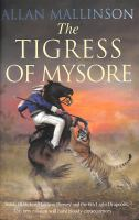 The Tigress of Mysore