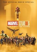 Marvel Studios: the First Ten Years