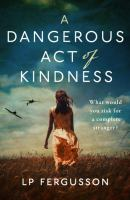 Cover of Dangerous Act of Kindness