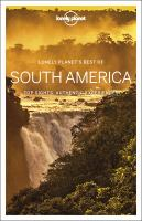 LONELY PLANET BEST OF SOUTH AMERICA 1ST ED