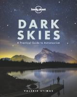 Dark skies : a practical guide to astrotourism