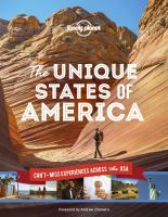 LONELY PLANET THE UNIQUE STATES OF AMERICA 1ST ED