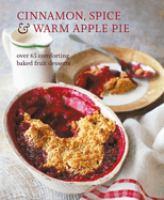 Cinnamon, Spice & Warm Apple Pie