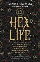 Hex Life : wicked new tales of witchery