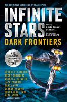 Infinite Stars, Dark Frontiers
