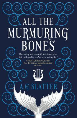 All the Murmuring Bones