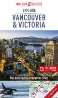 Explore Vancouver & Victoria