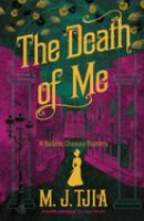The Death of Me: A Heloise Chancey Mystery