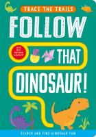Follow That Dinosaur!