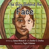 The Boy Behind the Face