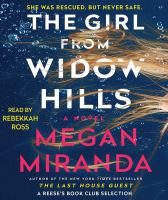 The girl from Widow Hills [sound recording] : a novel