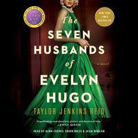 The seven husbands of Evelyn Hugo [sound recording]