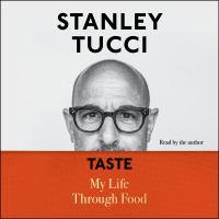 Taste by Stanley Tucci
