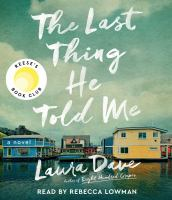 The last thing he told me [sound recording] : a novel