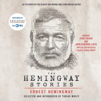 The hemingway stories [electronic resource (unabridged downloadable audiobook from OverDrive)] : As featured in the film by ken burns and lynn novick on pbs