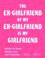 The Ex-girlfriend of My Ex-girlfriend Is My Girlfriend