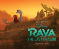 The Art of Disney Raya And The Last Dragon