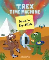 T. Rex Time Machine: Dinos in De-nile