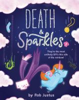 DEATH AND SPARKLES : BOOK 1